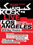 Kiosk Live in Los Angeles